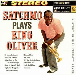 Louis Armstrong : Satchmo plays King Oliver