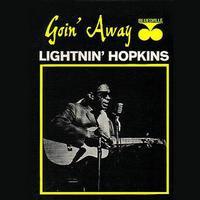 Sam Lightnin' Hopkins : Goin' Away