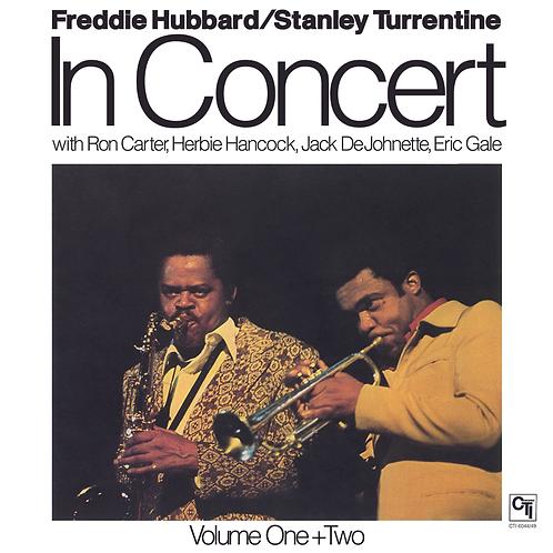 Freddie Hubbard & Stanley Turrentine: In Concert