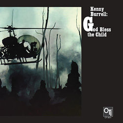 Kenny Burrell: God Bless The Child