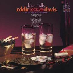 "Eddie ""Lockjaw"" Davis: Love Calls"