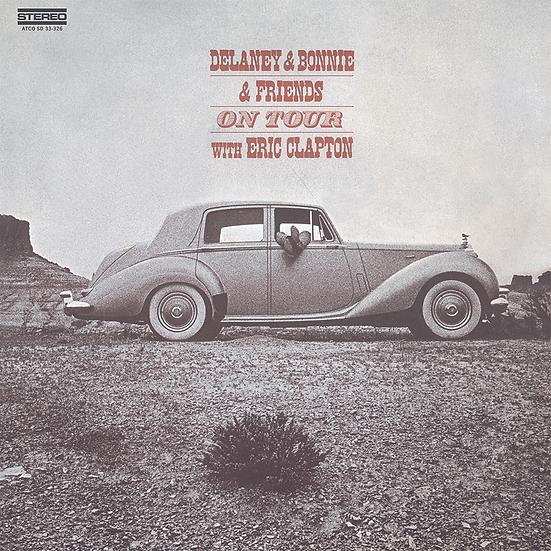 Delaney & Bonnie & Friends With Eric Clapton: On Tour