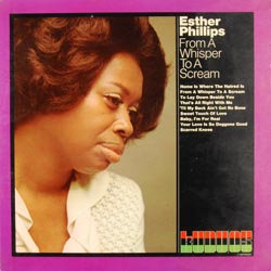 Esther Phillips: From A Whisper To A Scream