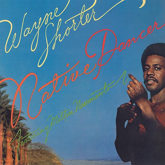 Wayne Shorter: Native Dancer