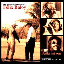 Afro-Cuban All Stars: Baila Mi Son