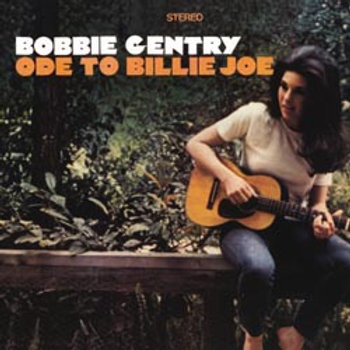 Bobbie Gentry: Ode To Billie Joe