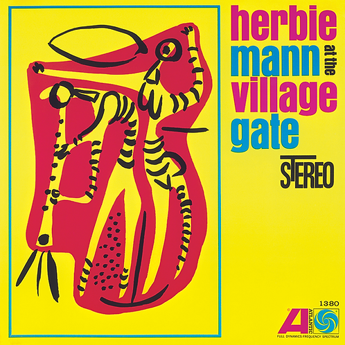 Herbie Mann At The Village Gate