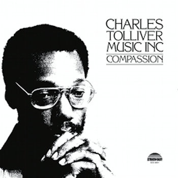 Charles Tolliver/Music Inc: Compassion