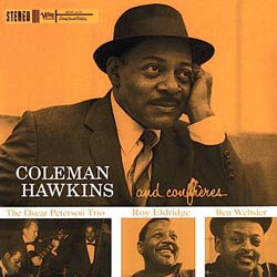 Coleman Hawkins: And Confreres (45rpm-edition)