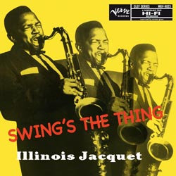Illinois Jacquet: Swing's The Thing (45rpm-edition)