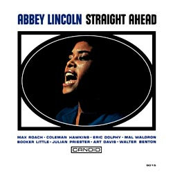 Abbey Lincoln: Straight Ahead