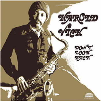 Harold Vick: Don't Hold Back
