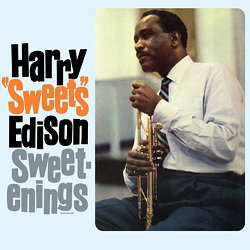 "Harry ""Sweets"" Edison: Sweetenings"