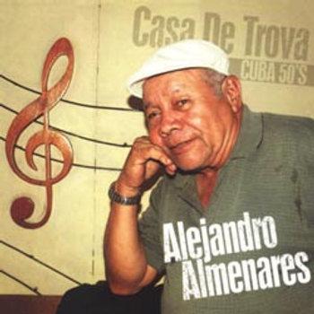 Alejandro Almenares: Casa de Trova – Cuba 50's