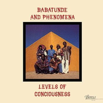Babatunde & Phenomena: Levels Of Consciousness