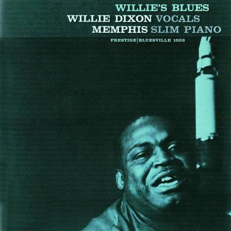 Willie Dixon & Memphis Slim : Wiile's Blues