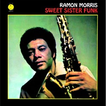 Ramon Morris: Sweet Sister Funk