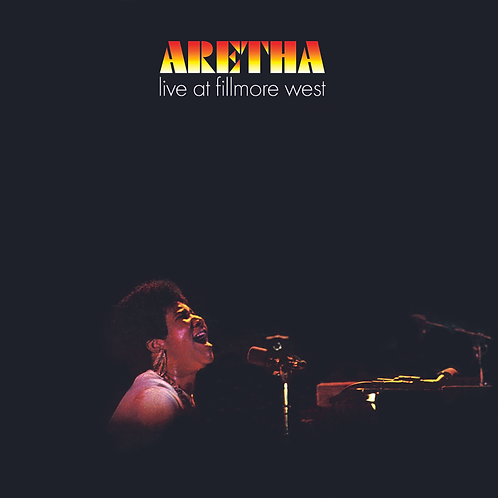 Aretha Franklin: Live At Fillmore West