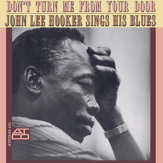 John Lee Hooker: Don't Turn Me From Your Door