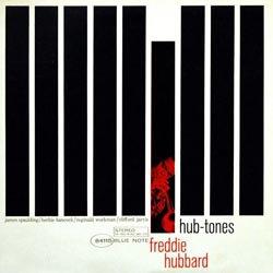 Freddie Hubbard: Hub-Tones (45rpm-edition)