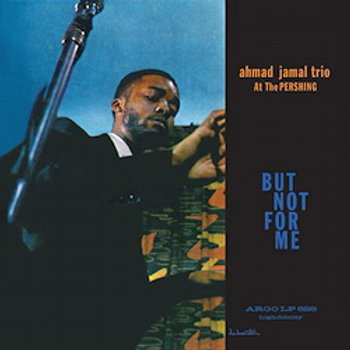 Ahmad Jamal Trio At The Pershing