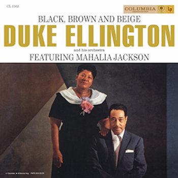 Duke Ellington & Mahalia Jackson: Black, Brown And Beige