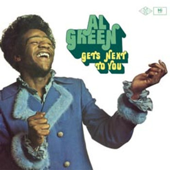 Al Green: Gets Next To You