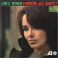 Modern Jazz Quartet: Lonely Woman