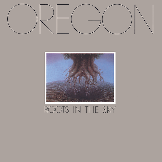 Oregon: Roots In The Sky