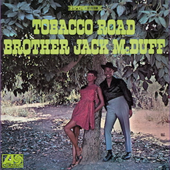 Brother Jack McDuff: Tobacco Road