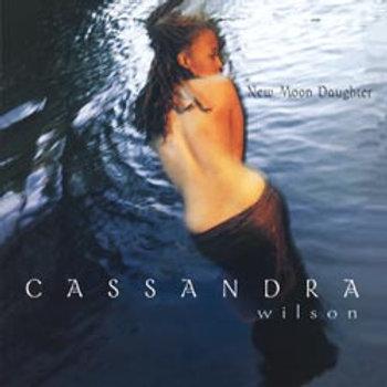 Cassandra Wilson: New Moon Daughter
