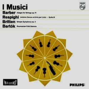 Barber, Respighi, Britten, Bartok : I Musici