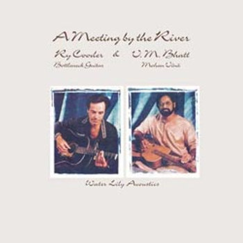 Ry Cooder & Vishwa Mohan Bhatt: A Meeting By The River (45rpm-edition)