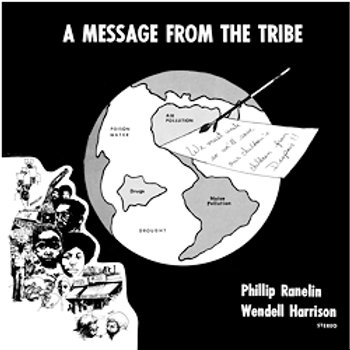 Wendell Harrison & Phillip Ranelin: A Message From The Tribe