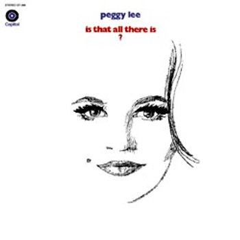 Peggy Lee: Is That All There Is?