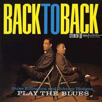 Duke Ellington & Johnny Hodges: Back To Back (45rpm-edition)