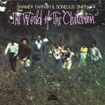 Shamek Farrah & Sonelius Smith: The World of The Children
