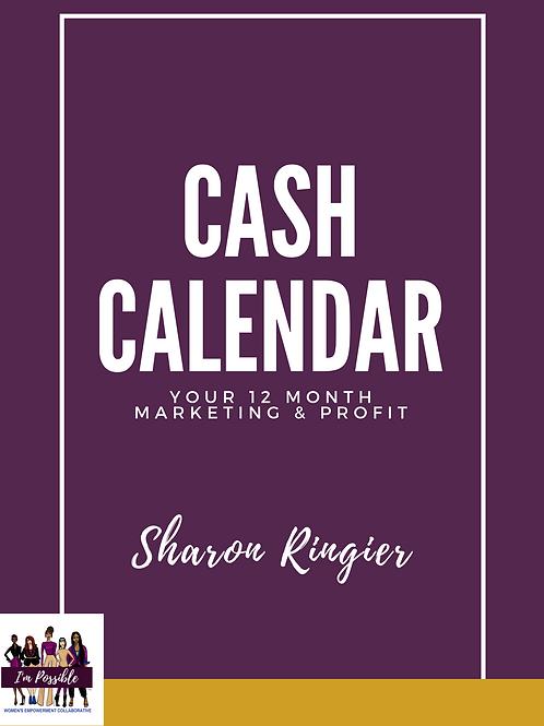 Cash Calendar: Your 12 Month Marketing & Profit Plan