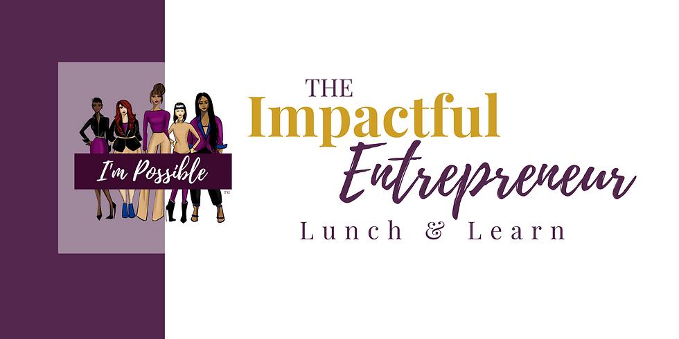The Impactful Entrepreneur - March 2021
