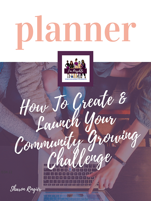 How to Create Launch & Launch Your Community Growing Challenge