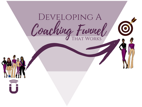 Developing A Coaching Funnel That Works