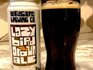 Kurt's Tasting Note #18 | Birdsong Brewing Co | Lazy Bird Brown Ale
