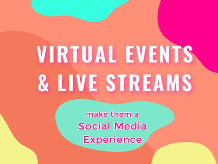 Virtual Events and Live Streams: Make Them a Social Media Experience