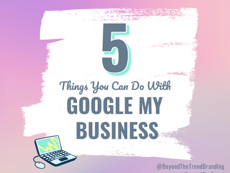 5 Things You Can Do With Google My Business