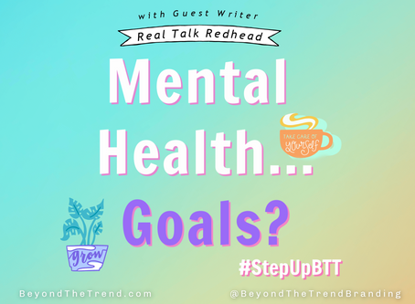 Mental Health...Goals?