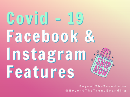 Covid-19 Facebook and Instagram Tools For Your Business