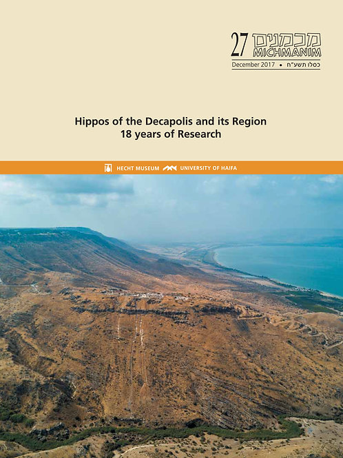 Hippos of the Decapolis and its Region - 18 Years of Research