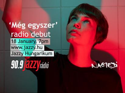 'Még egyszer' radio debut on 90.9 Jazzy