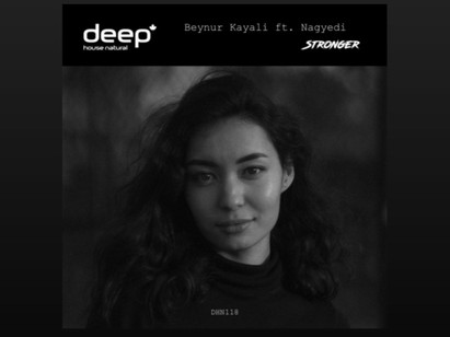 Beynur Kayali feat. Nagyedi - STRONGER is out now