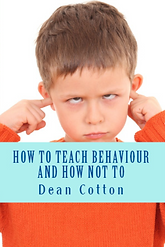 How to teach behaviour Dean Cotton